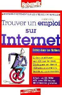 Trouver un emploi sur internet - Laurent Loiseau - Livre