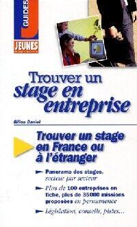 Trouver un stage en entreprise - X - Livre