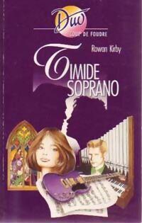 Timide soprano - Rowan Kirby - Livre
