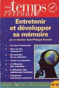 Entretenir et développer sa mémoire - Jean-Philippe Brandel - Livre