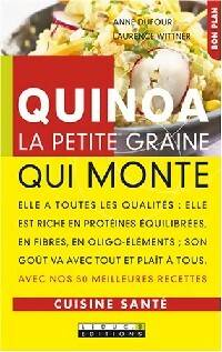 Quinoa, la petite graine qui monte - Laurence Wittner - Livre