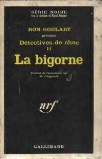 Détectives de choc Tome II : La bigorne - Ron Goulart - Livre