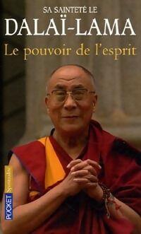 Esprit Le pouvoir de l'esprit. Entretiens avec des scientifiques - Dalaï-Lama - Livre