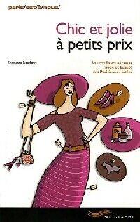 Chic et jolie à petits prix - Charlotte Roudaut - Livre