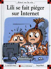 Lili se fait piéger sur Internet - Dominique De Saint Mars - Livre