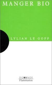Manger bio - Lylian Le goff - Livre