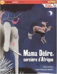 Mama délire, sorcière d'Afrique - Clair Arthur - Livre