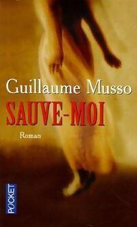 Sauve-moi - Guillaume Musso - Livre