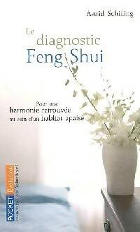 Le diagnostic Feng Shui - Astrid Schilling - Livre