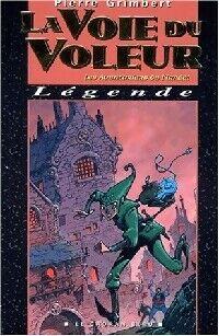 Les aventuriers de l'irréel Tome III : La voie du voleur - Pierre Grimbert - Livre