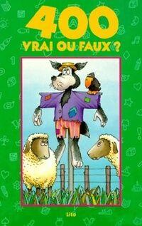 Vrai ou faux ? - Jean-Pierre Fily - Livre