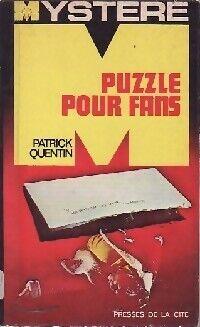 Puzzle pour fans - Patrick Quentin - Livre