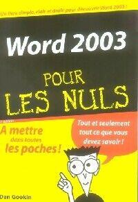 Word 2003 - Dan Gookin - Livre