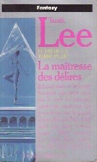 La maîtresse des délires - Tanith Lee - Livre