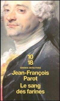 Le sang des farines - Jean-François Parot - Livre