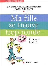 Ma fille se trouve trop ronde - Dominique-Adèle Guillou - Livre