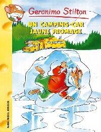 Un camping-car jaune fromage - Geronimo Stilton - Livre
