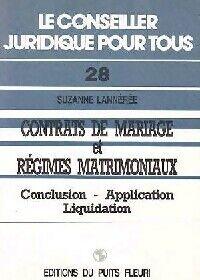 Contrats de mariage et régimes matrimoniaux - Suzanne Lannerée - Livre