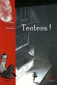 Tontons - François Thomazeau - Livre