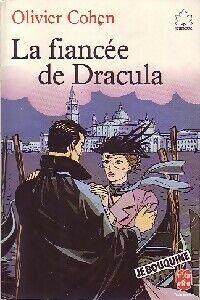 La fiancée de Dracula - Olivier Cohen - Livre