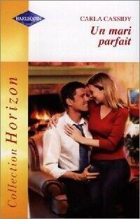 Un mari parfait - Carla Cassidy - Livre