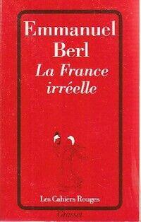La France irréelle - Berl Emmanuel - Livre