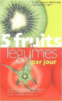5 Fruits et légumes par jour - Barbara Pivonka - Livre