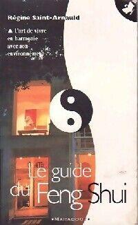 Le guide du feng shui - Régine Saint-Arnauld - Livre
