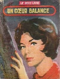 Un coeur balance - A. Prêle - Livre