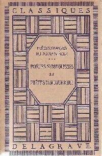 Poètes français du XIXe siècle : Poètes symbolistes et poètes d'aujourd'hui - Collectif - Livre
