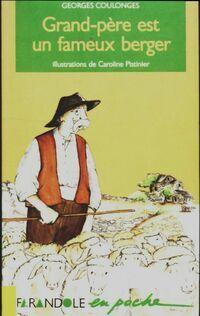 Grand-père est un fameux berger - Georges Coulonges - Livre