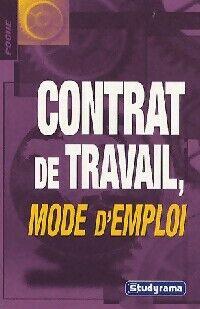 Contrat de travail, mode d'emploi - Fabienne Lartigue - Livre