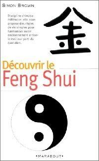 Decouvrir le feng shui - Simon Brown - Livre