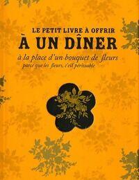 Le petit livre à offrir à un dîner - Raphaële Vidaling - Livre
