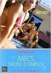 Mecs, mode d'emploi - Hailey Abbott - Livre