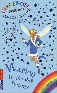 Les fées du ciel Tome I : Marion la fée des flocons - Daisy Meadows - Livre