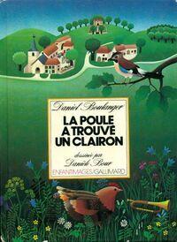La poule a trouvé un clairon - Daniel Boulanger - Livre