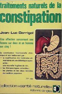 Traitements naturels de la constipation - Jean-Luc Darrigol - Livre
