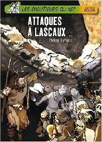 Attaques à Lascaux - Philippe Barbeau - Livre