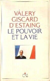 Le pouvoir et la vie - Valéry Giscard d'Estaing - Livre