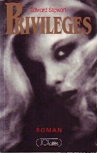 Privilèges - Edward Stewart - Livre
