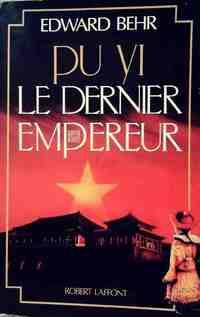 Pu Yi, le dernier empereur - Edward Behr - Livre