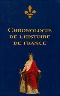 Chronologie de l'Histoire de France - Collectif - Livre