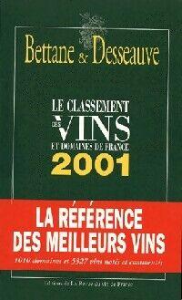 Le classement des vins et domaines de France 2001 - Michel Bettane - Livre