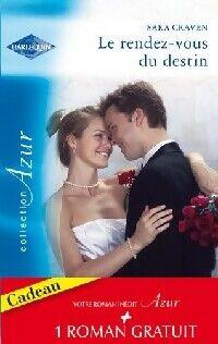 Le rendez-vous du destin / La vie secrète de Max Ryder - Sharon Craven - Livre