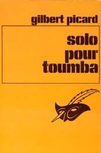 Solo pour Toumba - Gilbert Picard - Livre