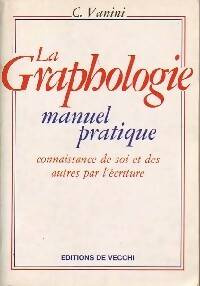 La graphologie - C. Vanini - Livre