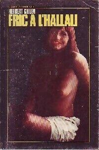 Fric à l'hallali - Herbert Ghilen - Livre