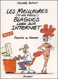 Les meilleures blagues lues sur internet Tome V - Michaël Dupont - Livre