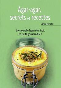 Agar-agar, secrets et recettes - Carole Nitsche - Livre